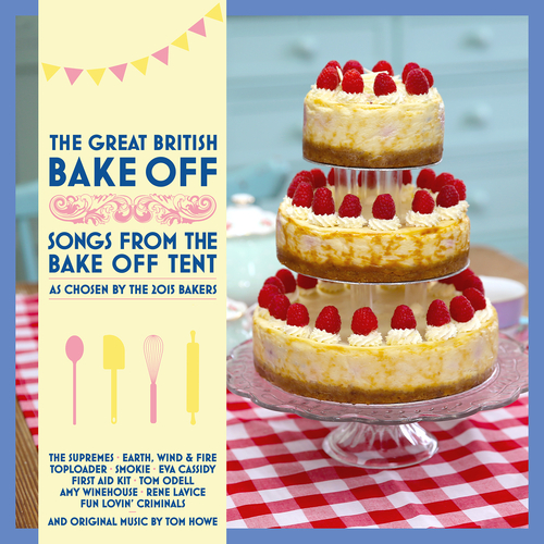 Various Artists - The Great British Bake Off (Songs from the Bake Off Tent)