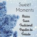 Sweet Moments - Música Suave Tradicional Popular do Feriado para Efeitos a Floco de Neve Natal Feriados de Natal com Sons Relaxante de Meditação Binaural