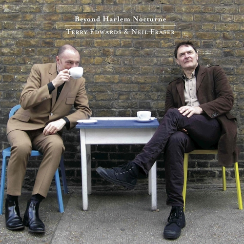 Terry Edwards & Neil Fraser - Beyond Harlem Nocturne