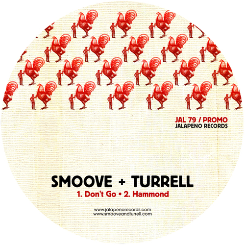 Smoove & Turrell - Don't  Go