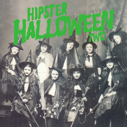 Various Artists - Hipster Halloween, Vol. 2
