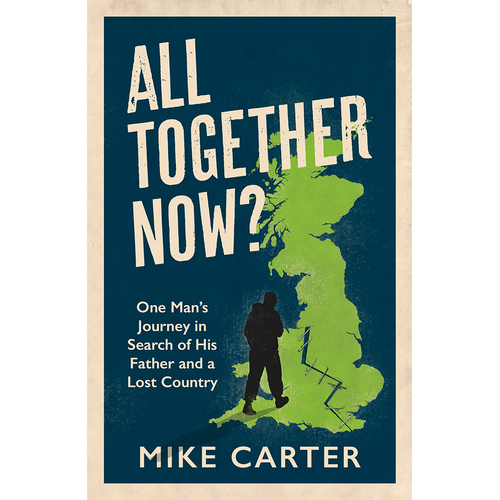 All Together Now? by Mike Carter