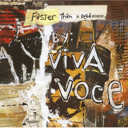Viva Voce - Faster Than A Dead Horse