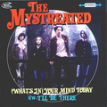 MYSTREATED, THE - (What's In) Your Mind Today
