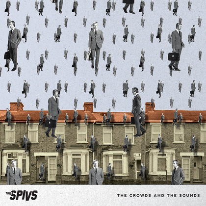 Thee Spivs - The Crowds and the Sounds cover