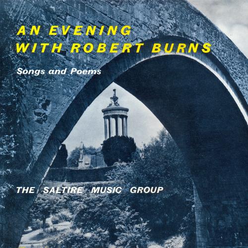 The Saltire Music Group - An Evening With Robert Burns