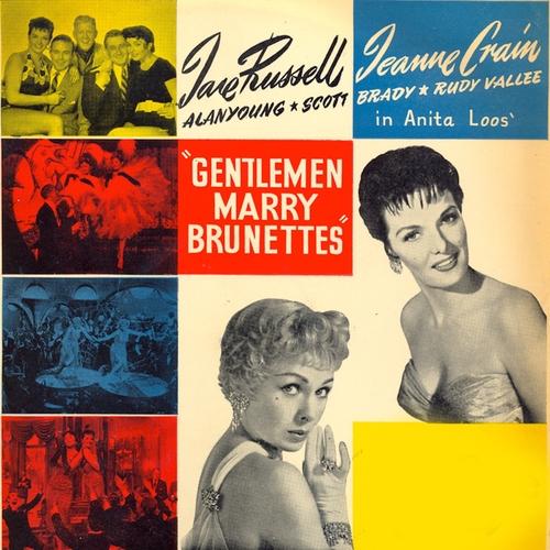 Jane Russell, Jeanne Crain, Johnny Desmond, Anita Ellis & Robert Farnon's Chorus - Gentlemen Marry Brunettes: The original motion picture soundtrack