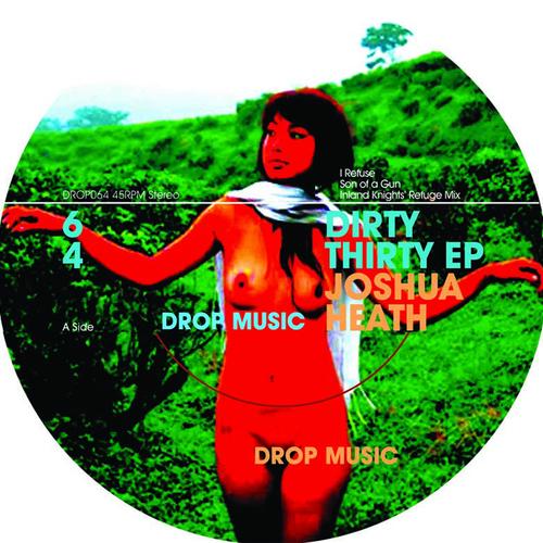 Joshua Heath - Dirty Thirty  EP