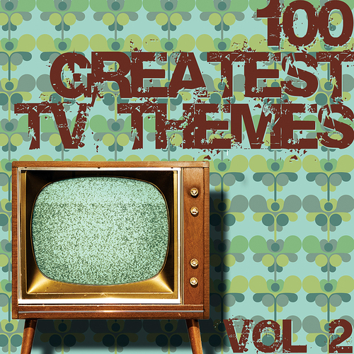 Various Artists - 100 Greatest TV Themes Vol. 2