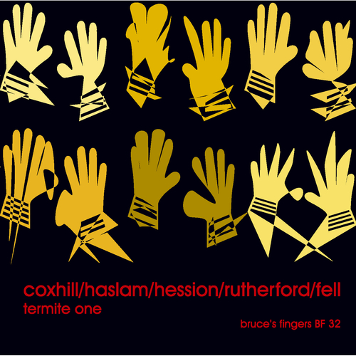 Lol Coxhill/George Haslam/Paul Rutherford/Simon H. Fell/Paul Hession - Termite One