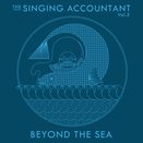 The Singing Accountant, Vol.2: Beyond the Sea
