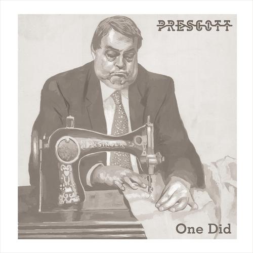 Prescott - One Did