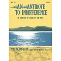 An Antidote To Indifference Issue 9