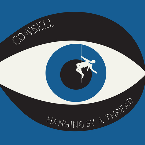 """Cowbell - Cowbell - Hanging By A Thread 7"""""""