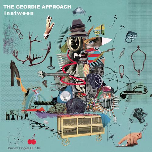 The Geordie Approach - Inatween