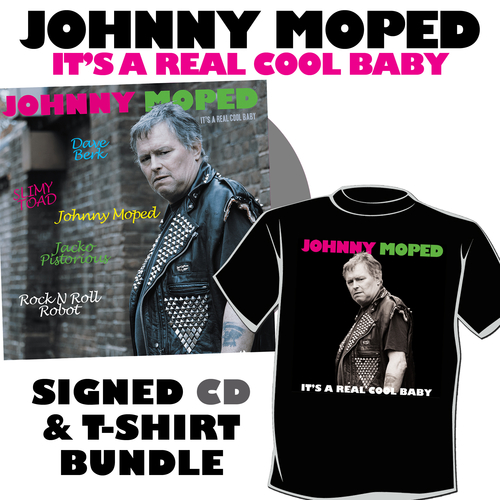 Johnny Moped - It's a Real Cool Baby - SIGNED CD + EXCLUSIVE T-SHIRT