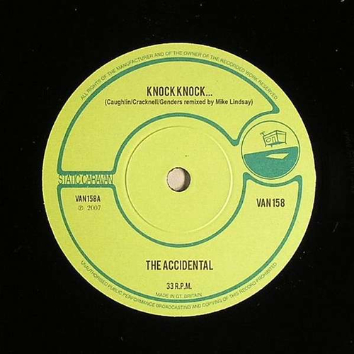 The Accidental - Knock Knock