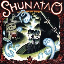 Tribute to Shunatao