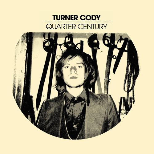 Turner Cody - Quarter Century LP
