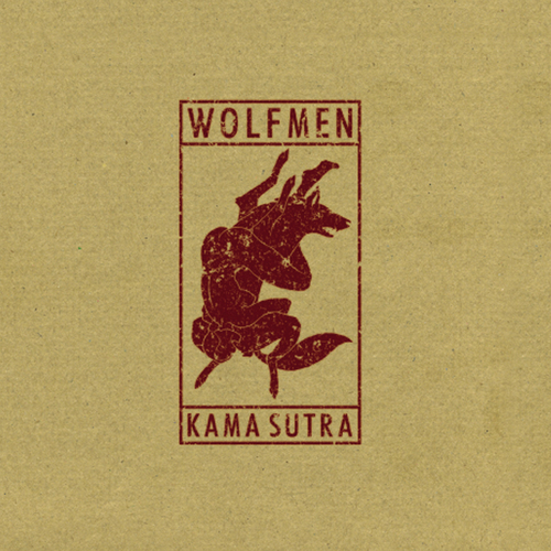 The Wolfmen - Kama Sutra