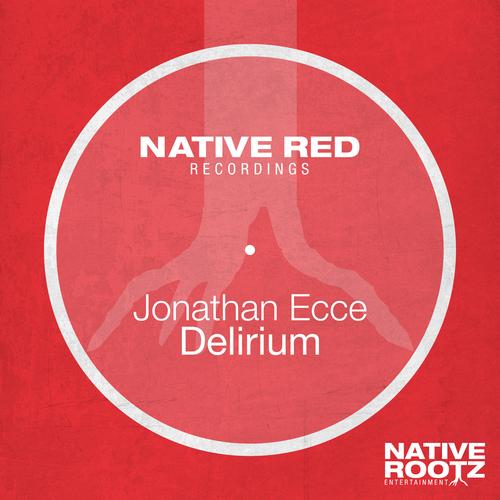 Jonathan Ecce - Delirium
