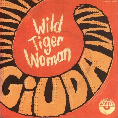 "Giuda - Wild Tiger Woman 7"" (ITALIAN PRESSING)"