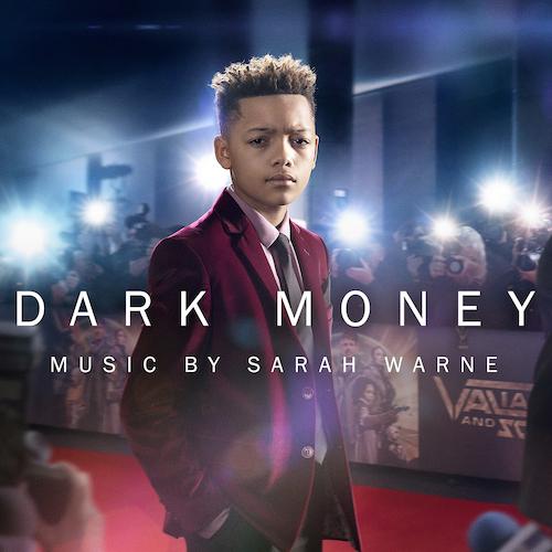 Sarah Warne - Dark Money (Original Television Soundtrack)
