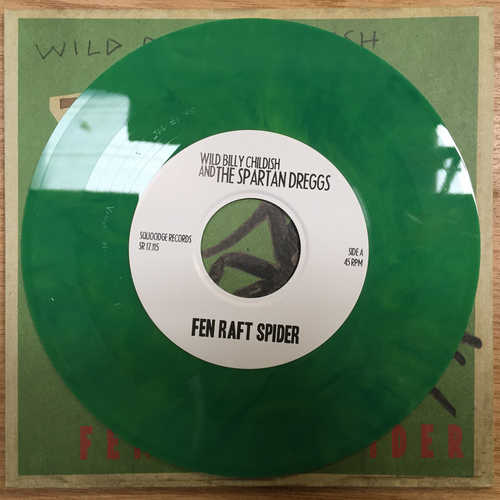 "Billy Childish, The Spartan Dreggs - Wild Billy Childish & The Spartan Dreggs - Fen Raft Spider / Tiddy Munn - Limited edition GREEN/YELLOW VINYL 7"" on Squoooge Records, Germany"
