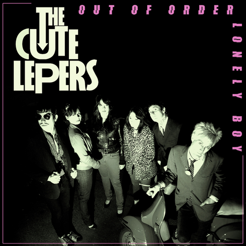 The Cute Lepers - (I'm) Out Of Order