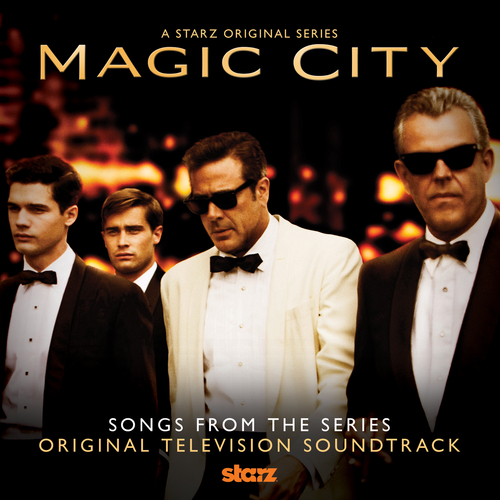 Various Artists - Magic City (Soundtrack from the TV series)