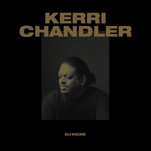 Kerri Chandler - DJ-Kicks (Kerri Chandler)