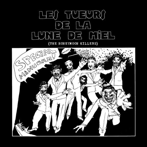 Les Tueurs De La Lune De Miel / The Honeymoon Killers - Special Manubre