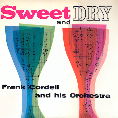 Frank Cordell And His Orchestra - Sweet And Dry