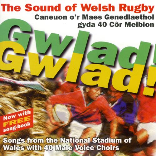 Undeb Rygbi Cymru / Welsh Rygbu Union - Gwlad! Gwlad!
