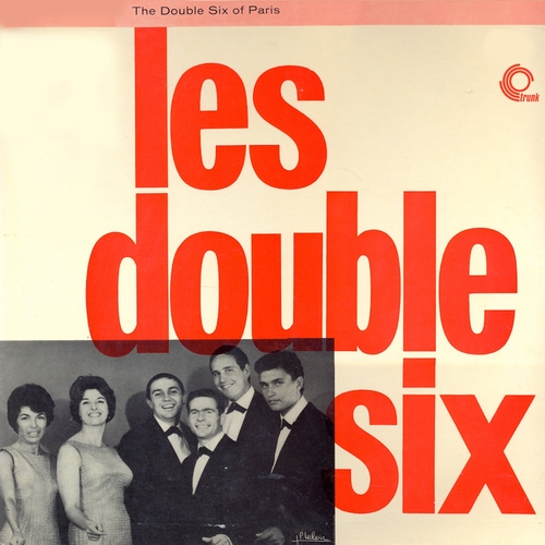 The Double Six of Paris - Les double six (Remastered)