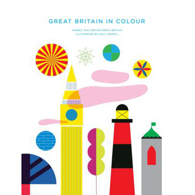 Great Britain in Colour by Paul Farrell