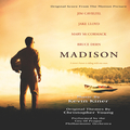 Madison (Original Motion Picture Soundtrack)
