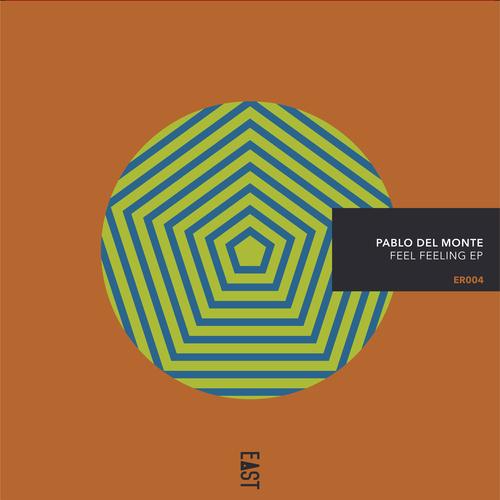 Pablo del Monte - Feel Feeling