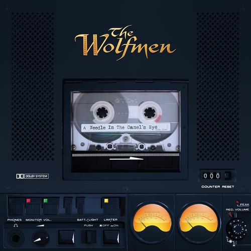 The Wolfmen - Needle In The Camels Eye