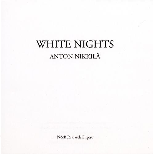Anton Nikkilä - White Nights