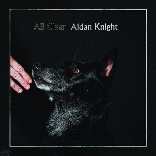 Aidan Knight - All Clear