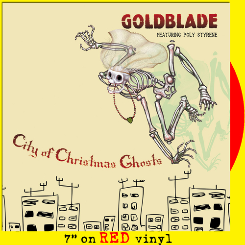 Goldblade feat. Poly Styrene - City Of Christmas Ghosts (red vinyl)