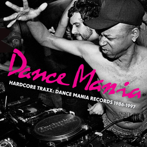 Various Artists - Hardcore Traxx: Dance Mania Records 1986-1995