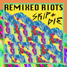 Remixed Riots