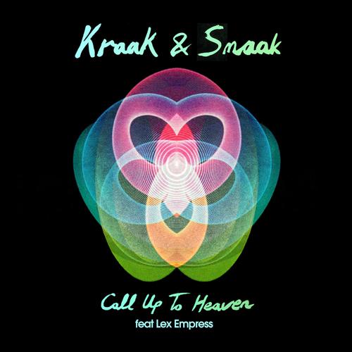 Kraak & Smaak - Call Up To Heaven (feat. Lex Empress)