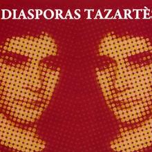 Diasporas Tazartès