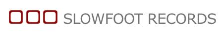 Slowfoot Records