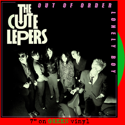 The Cute Lepers - (I'm) Out Of Order (GREEN VINYL)