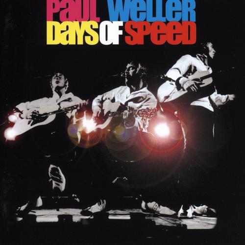 Paul Weller - Days of Speed (Download Bonus Edition)