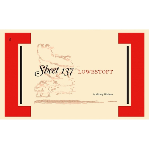 Sheet 137: Lowestoft by Mickey Gibbons